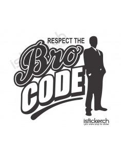 Respect The Bro Code