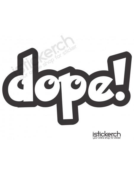 Dope 4
