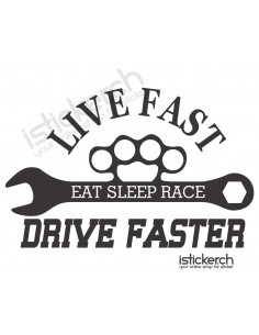 Live Fast - Drive Faster