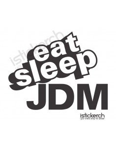Eat Sleep JDM 1