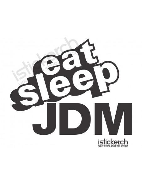 Eat Sleep JDM 1