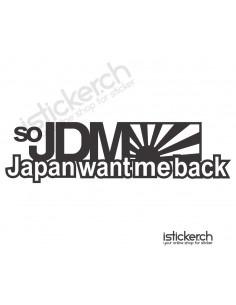 So JDM Japan Want Me Back
