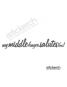 My Middle Finger Saluts You