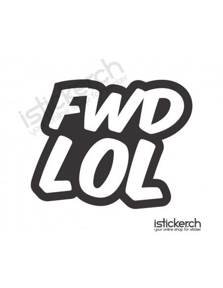 FWD LOL