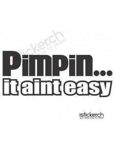 Pimpin It Aint Easy