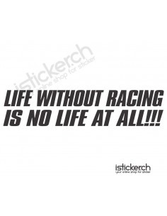 Life Without Racing Is No...