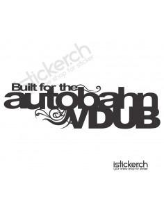 Built For The Autobahn VDUB