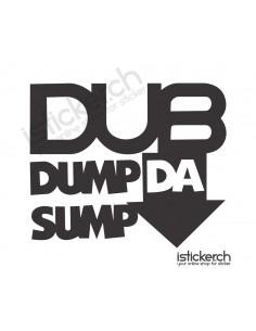 DUB Dumb Da Sump
