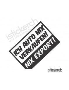 Ich Auto Nix Verkaufen! Nix...